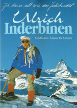Ulrich Inderbinen - Ich bin so alt wie das Jahrhundert