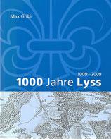 1000 Jahre Lyss 1009-2009