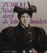 Zürich Mode durch die Jahrhunderte
