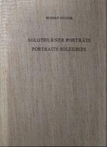 Solothurner Porträts  Portraits Soleurois