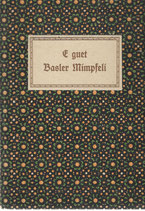 E guet Basler Mimpfeli 1916