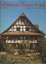 Schweizer Bauernhaus ländliche Bauten und ihre Bewohner