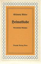 Elisabeth Müller Heimatbode