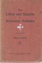 Aus Leben und Sprache des Schweizer Soldaten