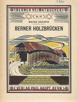 Berner Holzbrücken 1944