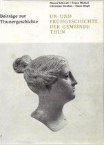 Beiträge zur Thuner Geschichte Band 1