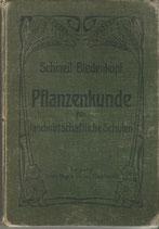 Pflanzenkunde für landwirtschaftliche Schulen 1906