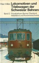 Lokomotiven und Triebwagen der Schweizer Bahnen Band 3