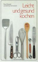 Leicht und gesund kochen von Marianne Kaltenbach