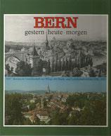 Bern gestern-heute-morgen
