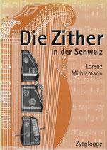 Die Zither in der Schweiz
