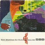 Zum Abschluss der Elektrifikation der SBB 1960