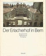Der Erlacherhof in Bern