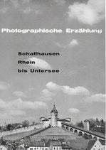 Photographische Erzählung Schaffhausen, Rhein bis Untersee