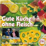 Gute Küche ohne Fleisch Kathrin Rüegg