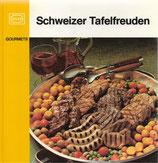 Schweizer Tafelfreuden
