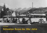 Schweizer Busse der 30er Jahre