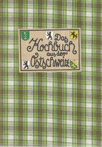 Das Kochbuch aus der Ostschweiz