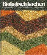 Biologisch kochen mit Getreide und Hülsenfrüchten