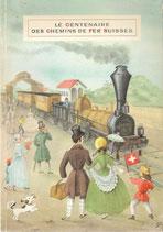 Le centenaire des chemins de fer suisses