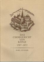 Das Chorgericht von Köniz 1587 - 1852