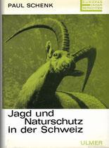 Jagd und Naturschutz in der Schweiz