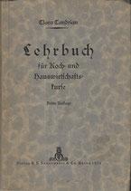 Lehrbuch für die Koch- und Hauswirtschaftskurse 1925