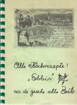 Alte Kochrezepte - Ebbis us de guete alte Zeit