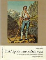 Das Alphorn in der Schweiz