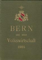 Bern und seine Volkswirtschaft 1905