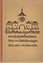 Die Schweizer Stadt 1925