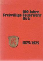 100 Jahre Freiwillige Feuerwehr Rüti ZH