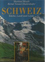 Schweiz Küche Land und Leute