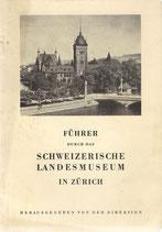 Führer durch das Schweizerische Landesmuseum in Zürich 1936