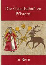 Die Gesellschaft zu Pfistern in Bern