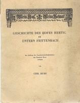Geschichte des Hofes Hertig im Untern Frittenbach