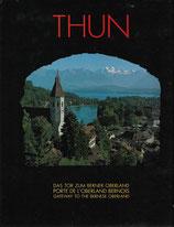Thun Das Tor zum Berner Oberland