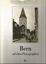 Bern auf alten Photographien