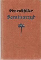 Simon Gfeller Seminarzyt Erstausgabe 1937