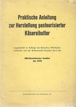 Praktische Anleitung zur Herstellung pasteurisierter Käsereibutter