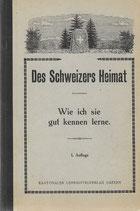 Des Schweizers Heimat 1927
