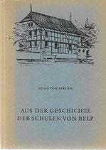 Aus der Geschichte der Schulen von Belp 1865-1965
