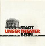 Unser Stadttheater Bern