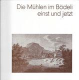 Die Mühlen im Bödeli einst und jetzt