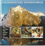 Kulinarisches Grindelwald