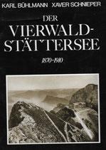 Der Vierwaldstättersee 1870-1910