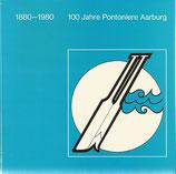 100 Jahre Pontoniere Aarburg 1880 - 1980