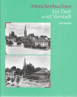 Münchenbuchsee Ein Dorf wird Vorstadt