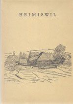 Heimiswil Heimatbuch einer bernischen Landgemeinde