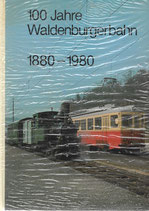 100 Jahre Waldenburgerbahn 1880-1980